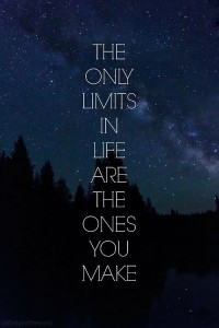 A motivational quote about living without limits